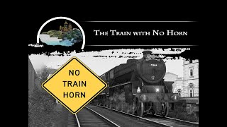 The Train with No Horn