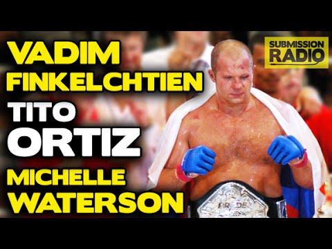 Submission Radio #58 Tito Ortiz, Vadim Finkelchtein, Michelle Waterson + UFC Glasgow