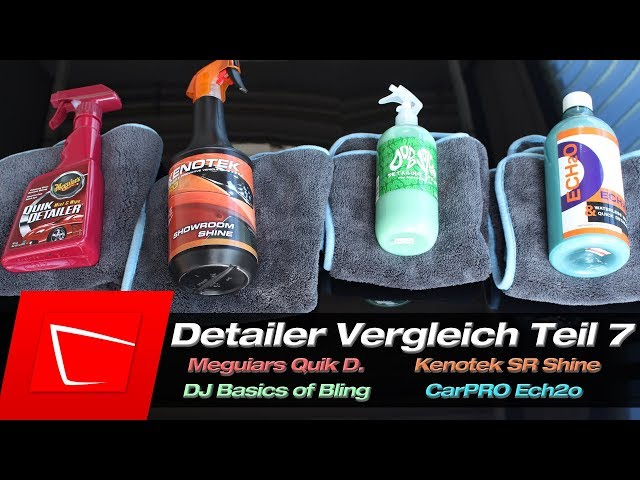 CarPRO Ech2o, Meguiars Quick Detailer, Dodo Juice basic of Bling, Kenotek Showroom Shine Detailer