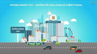IMPERIA SMART CITY - TÂM ĐIỂM VÀNG NỐI NGÀN TIỆN ÍCH