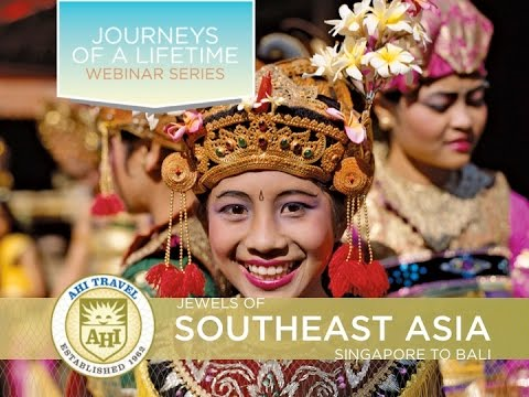 Jewels of Southeast Asia — Cruise from Singapore to Bali~AHITravel 2015