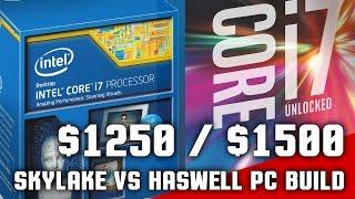 6 good 1250 1500 gaming pc builds haswell vs skylake 2015