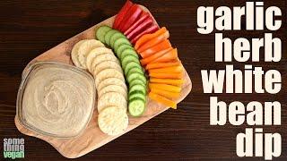 Garlic Herb White Bean Dip (vegan & Gluten-free) Something Vegan