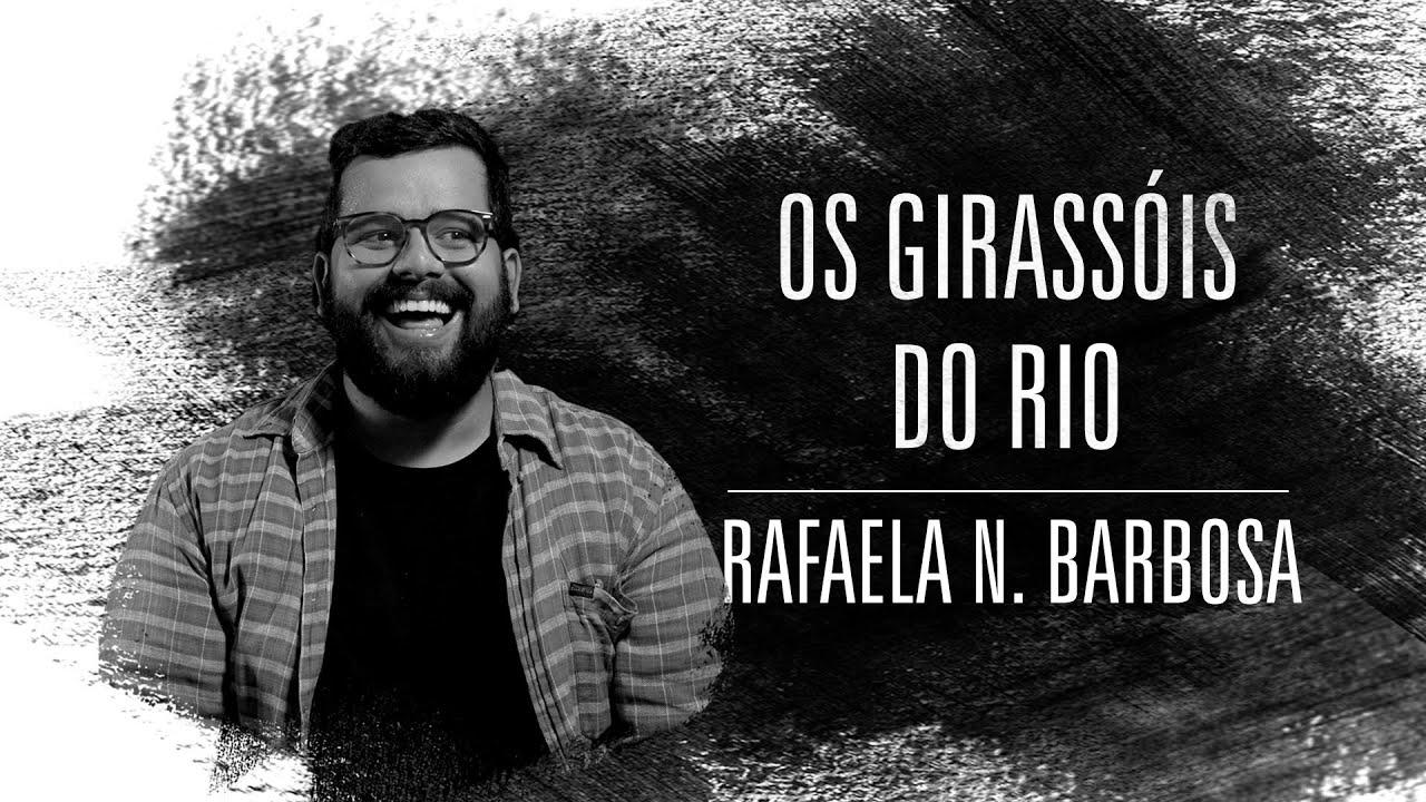 Márcio Paixão | Os Girassóis do Rio | Rafaela N  Barbosa