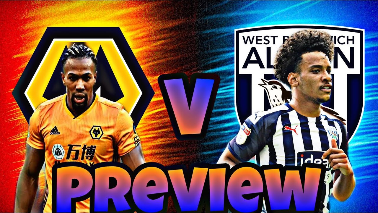 First Black Country Derby In Years Wolves Vs West Bromwich Albion Match Preview Youtube