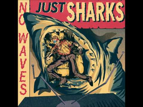 The Mad Doctors - No Waves, Just Sharks (Full Album 2017)
