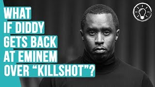What If Diddy Claps Back At Eminem Over the