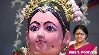 BALA  Konjum Bakthi - Aathi antham aagi by Poorvaja