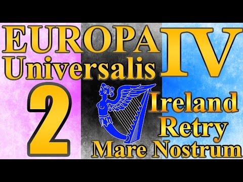 "Europa Universalis 4 Ireland ""Almost United!"" EP:2 [Mare Nostrum]"