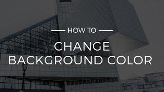 How to Change Background Color