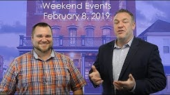 Weekend Events 2.8.19