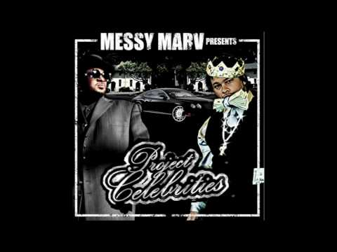 Messy Marv - Presents Project Celebrities  - Gotham City Feat Tajzam Kountree