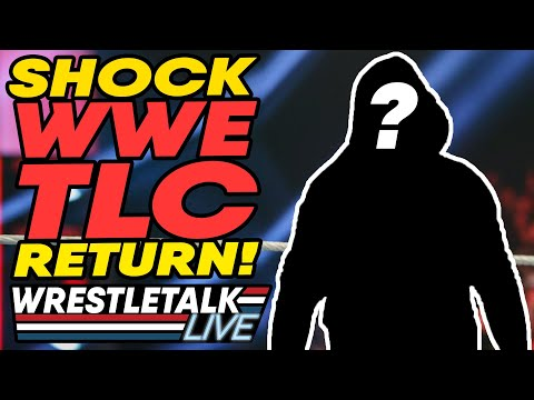 SHOCK WWE TLC Return & Character Change! WWE TLC 2019 Review   WrestleTalk Live
