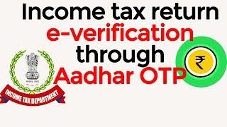 How to e-verify Income tax return  through Aadhar OTP