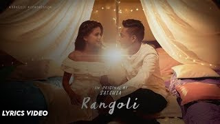 Rangoli - SATTHIA | Official Lyrics Video | Tamil Album Song
