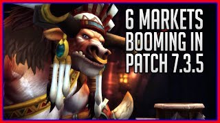 6 Booming Markets to Make Gold | WoW Patch 7.3.5 thumbnail