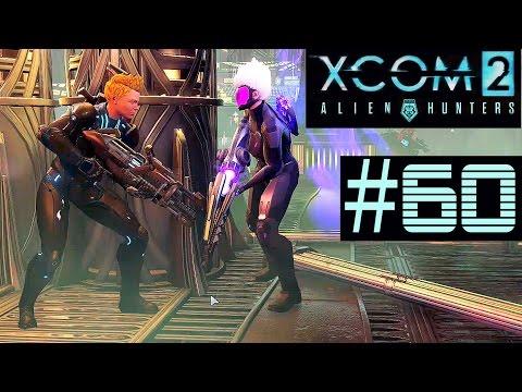 XCOM 2 Alien Hunters Part 60 - Landed UFO (Legend Ironman)