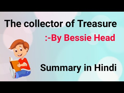 The collector of Treasure: By Bessie Head in Hindi Summary Explanation and full analysis