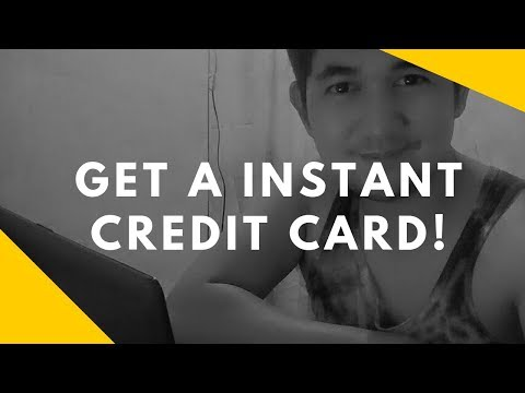 How To Get A INSTANT  CREDIT CARD 2018 (Philippines)