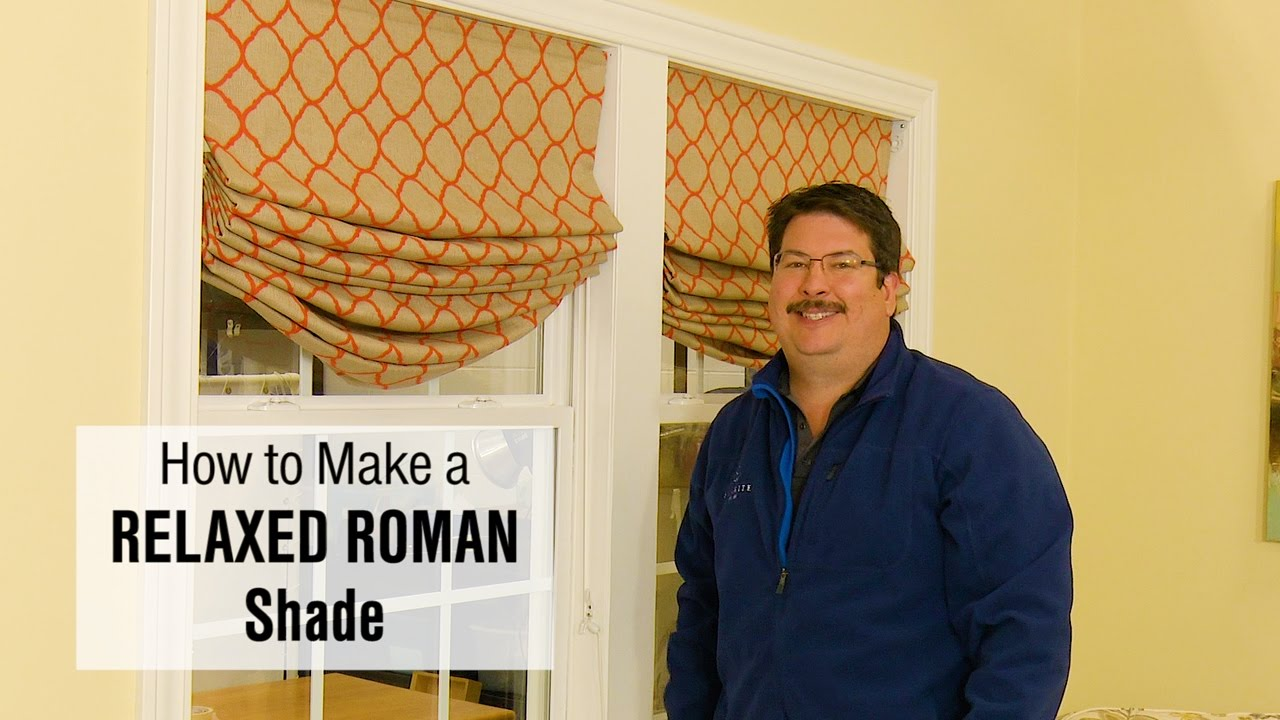 How To Make A Relaxed Roman Shade Youtube
