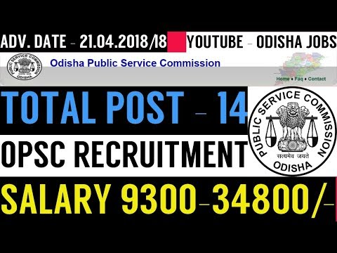OPSC RECRUITMENT : PSYCHIATRIC SOCIAL WORKER REQUIRED, SALARY UP TO 34800/- TOTAL POST VACANCY - 14