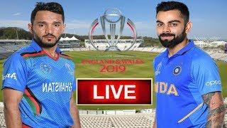India Vs Afghanistan Live Cricket : World Cup 2019 Ind Vs Afg | Cricket Highlight