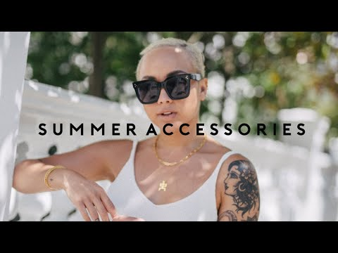 THE BEST SUMMER ACCESSORIES | Jewellery, Bags, Shoes | Ad