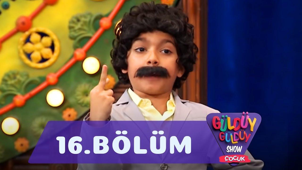 Güldüy Güldüy Show Çocuk 16.Bölüm (Tek Parça Full HD)