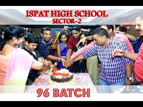 ISPAT HIGH SCHOOL REUNION 96 BATCH PART-1