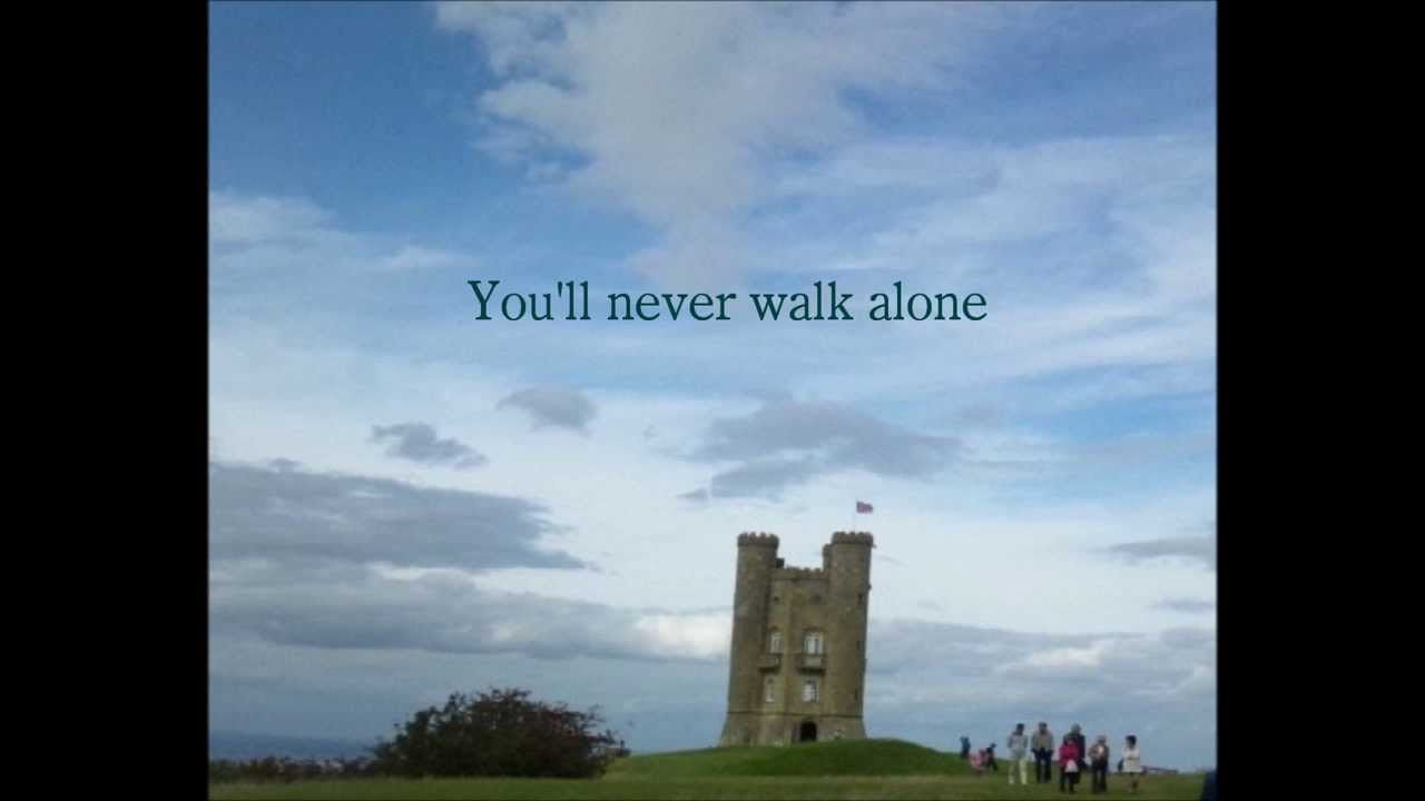 YouLl Never Walk Alone Film