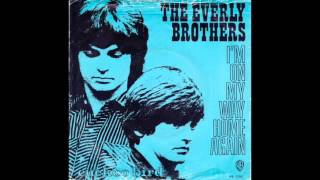 Watch Everly Brothers Im On My Way Home Again video