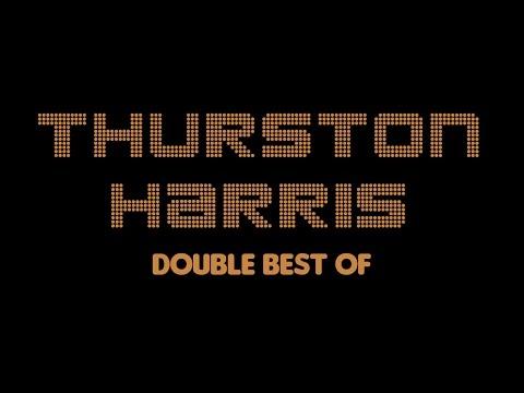 Thurston Harris - Double Best Of (Full Album / Album complet)