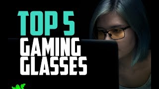 Best Gaming Glasses in 2018 - Top 5 Glasses For Gaming & Eye Protection