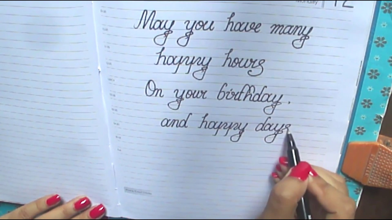 Happy birthday message in CursiveWhat to write on birthday card in cursiveGood wishes in