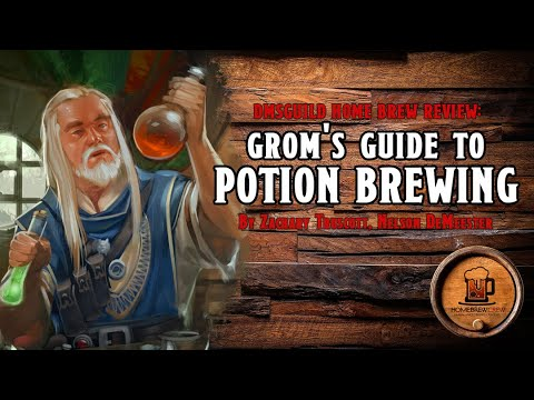 Grom's Guide To Potion Brewing - Home Brew Potion Rules - Dungeons & Dragons 5e