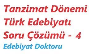 Tanzimat Dönemi Türk Edebiyatı Soru Çözümü 4