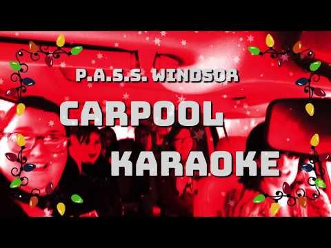 P.A.S.S. Windsor Carpool Karaoke - Episode 5