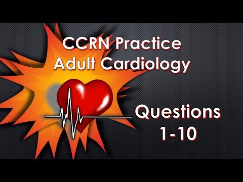 Ccrn Cardiology Practice Questions Part