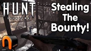 HUNT Showdown - Stealing the Bounty!