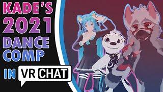 [VRChat] KADE's 2021 VRChat Dance Compilation [Part 1..?]