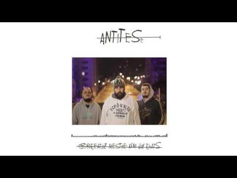 Antitese - Goribeatzz, Mestre Xim e Jay Beats