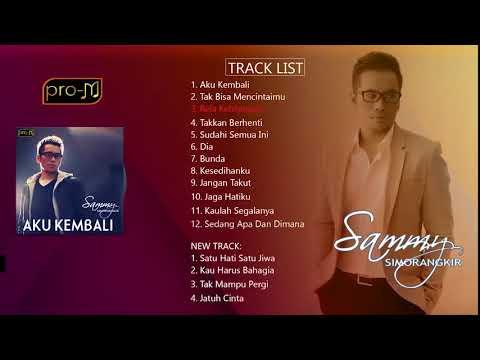 Sammy Simorangkir - Aku Kembali (Full Album)