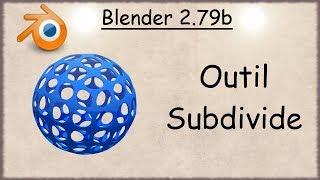 Blender - 52 - Outil Subdivide