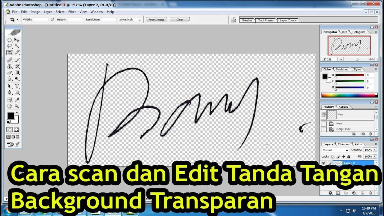 Cara Edit Tanda Tangan Background Transparan Dengan Photoshop Youtube