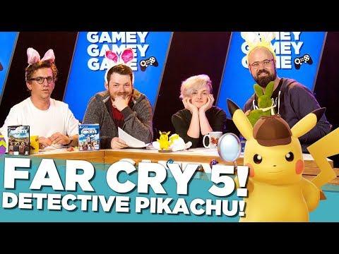 Detective Pikachu! Far Cry 5! Gamey Gamey Game