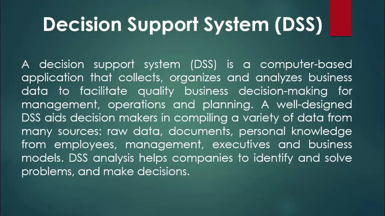 decision support systems dss Broadly speaking, decision support systems are a set of manual or computer-based tools that assist in some decision-making activity in today's business environment, however, decision support .