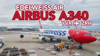 TRIP REPORT | Airubs A340 Edelweiss to Zurich | LX8011 (WK11) YVR-ZRH