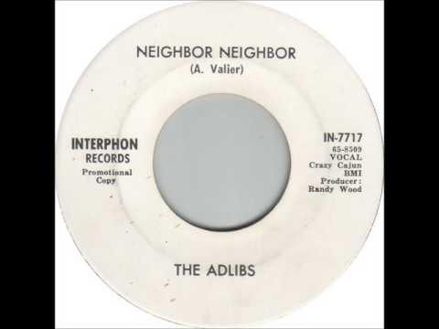The Adlibs - Neighbor Neighbor