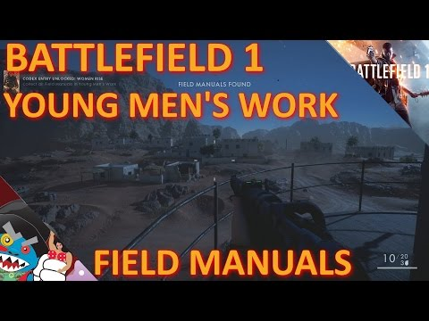 "BF1: ""Young Men's Work"" Field Manual Locations (Women Rise Codex)"
