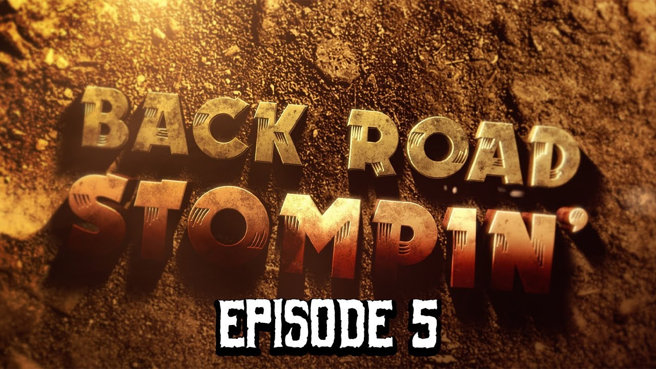 Back Road Stompin' -  Episode 5   Windrock Park Part 2
